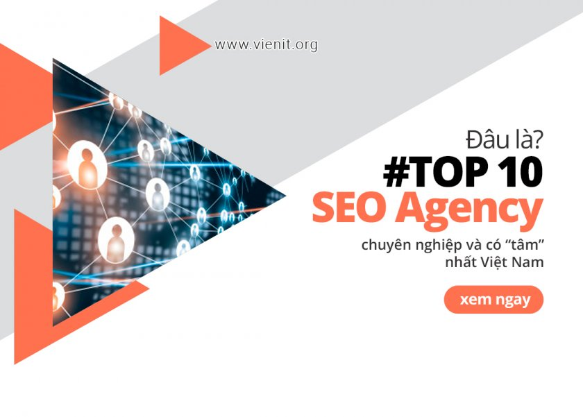 Top 10 SEO Agency Việt Nam