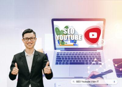 SEO Youtube: Hướng dẫn cách SEO Video lên TOP