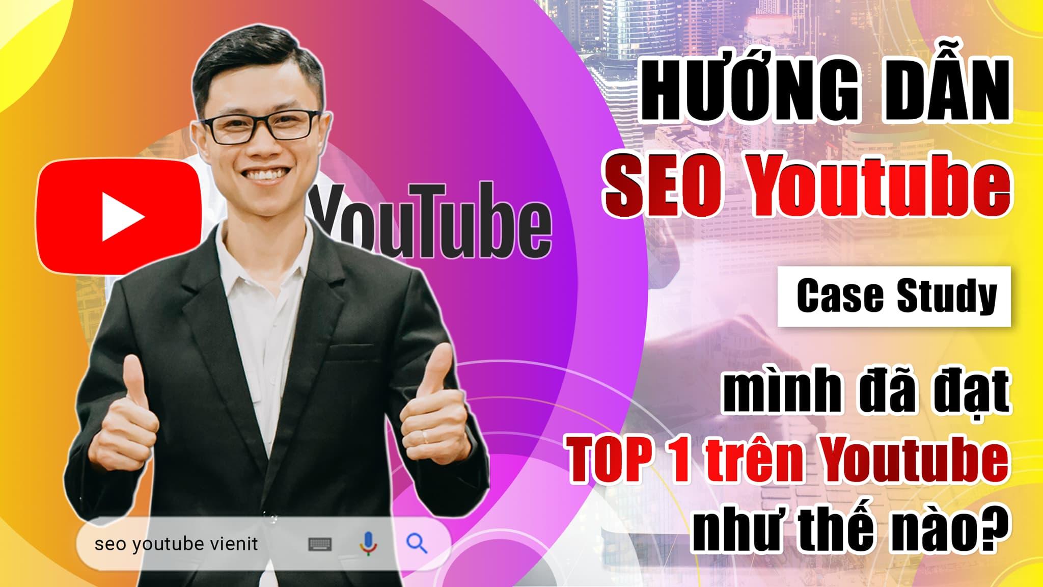 Video Hướng dẫn SEO video và kênh Youtube lên TOP hiệu quả